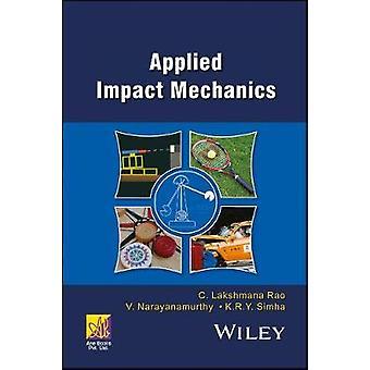Applied Impact Mechanics by Rao