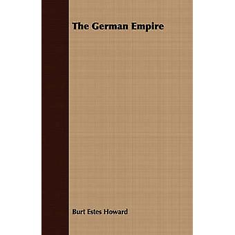 The German Empire by Howard & Burt Estes