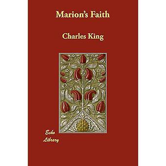 Marions geloof door koning & Karel
