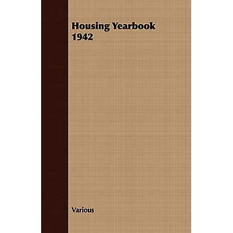 Housing Yearbook 1942 by Various