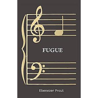 Fugue by Prout & Ebenezer