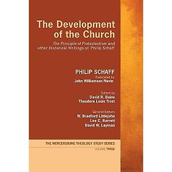 The Development of the Church by Schaff & Philip