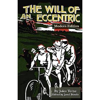 The Will of an Eccentric by Verne & Jules