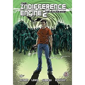 Indifference Engine 2 The Suicideshow by Cy & Dethan