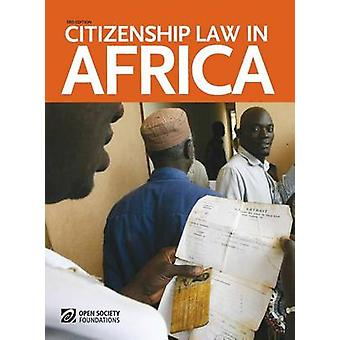 Citizenship Law in Africa 3rd Edition by Manby & Bronwen