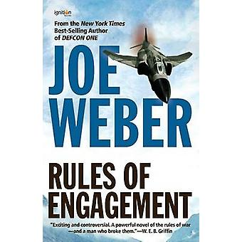 Rules of Engagement by Weber & Joe