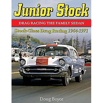 Junior Stock Drag Racing the Family Sedan by Boyce & Doug