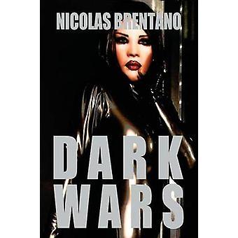 Dark Wars by Brentano & Nicolas