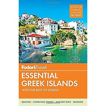 Fodors Essential Greek Islands by Fodor s Travel Guides