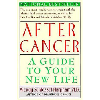 After Cancer by Wendy S Harpham - M - 9780060976781 Book