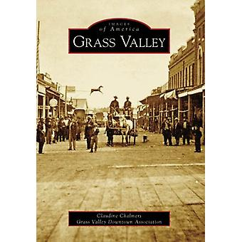 Grass Valley by Claudine Chalmers - 9780738546971 Book