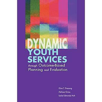 Dynamische Jugenddienste durch ergebnisorientierte Planung und Evaluierung