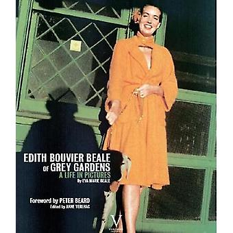 Edith Bouvier Beale of Grey Gardens - A Life in Pictures by Anne Verlh