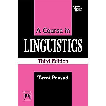 A Course in Linguistics by Tarni Prasad - 9789388028950 Book