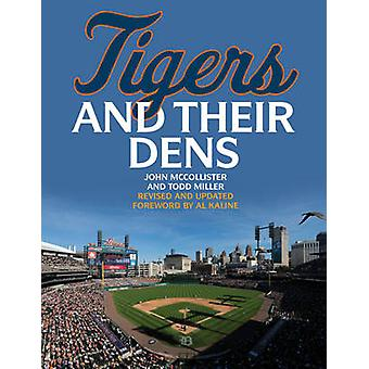 The Tigers and Their Dens by John McCollister - 9781630762353 Book