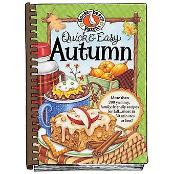 Quick & Easy Autumn Recipes - More Than 200 Yummy - Family-friendly Re