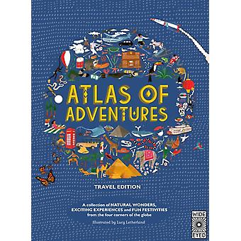 Atlas of Adventures Travel Edition by Lucy Letherland