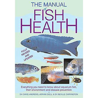 The Manual of Fish Health - Everything You Need to Know about Aquarium