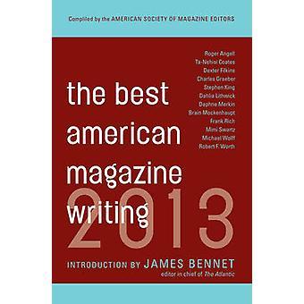 The Best American Magazine Writing 2013 de Sid Holt - 9780231162258 B