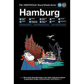 Hamburg - The Monocle Travel Guide Series by Monocle - 9783899559705 B