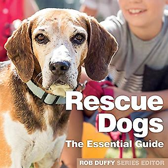 Rescue Dogs - The Essential Guide by Robert Duffy - 9781913296025 Book