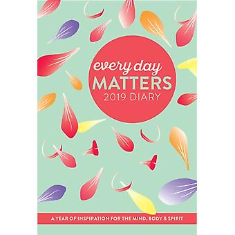 Every Day Matters 2019 Pocket Diary  A Year of Inspiration for the Mind Body and Spirit by Dani Dipirro