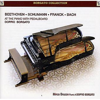 Mirco Bruson - Beethoven, Schumann, Franck, Bach at the Piano with Pedalboard [CD] USA import