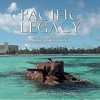Pacific Legacy by Smith & Rex AlanMeehl & Gerald A.