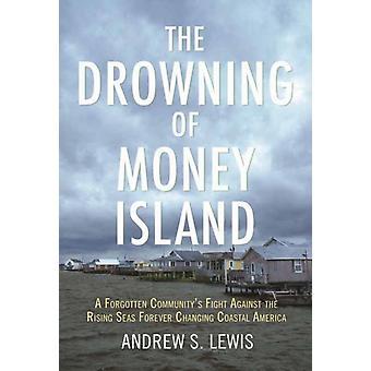 Rahan hukkuminen Lewis & Andrew S.
