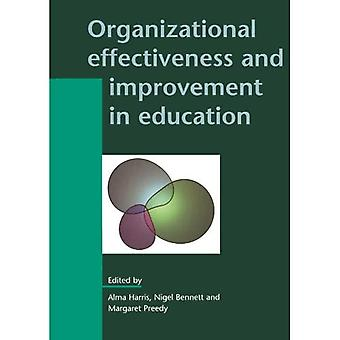 Organizational Effectiveness and Improvement in Education (Leadership & Management in Education)