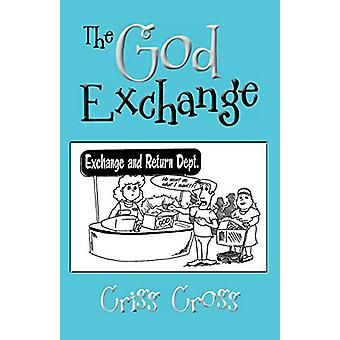 The God Exchange by Criss Cross - 9781480820524 Book