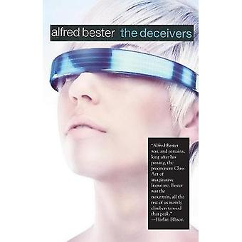 The Deceivers by Alfred Bester - 9781596875739 Book