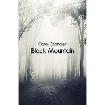 Black Mountain by Carol Chandler - 9781760413651 Book
