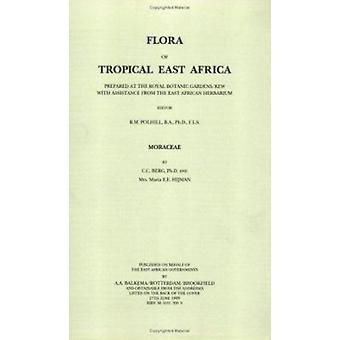 Flora of Tropical East Africa - Moraceae (1989) - 9789061913504 Book