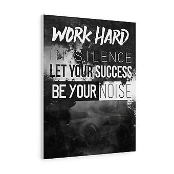 Työskentele kovasti hiljaisuudessa