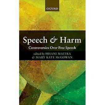 Discurso y daño por Editado por Ishani Maitra & Editado por Mary Kate McGowan