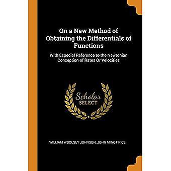 Über eine neue Methode zur Erlangung der Differentiale von Funktionen: Mit einem besonderen Verweis auf die Newtonsche Konzeption von Raten oder Geschwindigkeiten