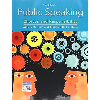 Public Speaking - Choices and Responsibility by Christian Lundberg - 9