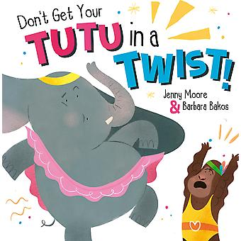 Don't Get Your Tutu in a Twist