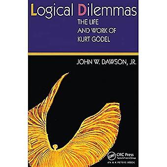 Dilemmes logiques : La vie et l'œuvre de Kurt Gödel