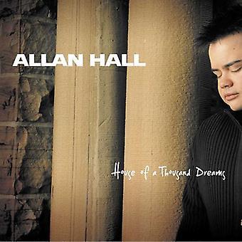 Allan Hall - House of a Thousand Dreams [CD] USA import