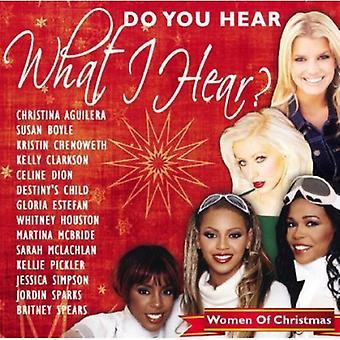 Du hör vad jag hör?: kvinnor för jul - gör du höra vad hör jag?: kvinnor till jul [CD] USA import