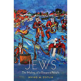 Jews by Irving M Zeitlin