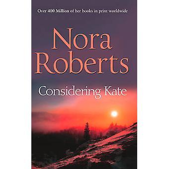 Compte tenu de Kate de Nora Roberts - livre 9780263896657