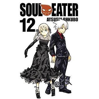 Soul Eater - v. 12 by Atsushi Ohkubo - 9780316072939 Book