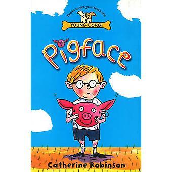 Pigface von Catherine Robinson - 9780552575010 Buch