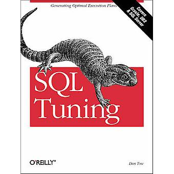 SQL Tuning by Dan Tow - 9780596005733 Book