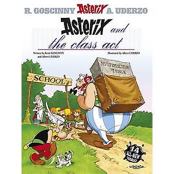 Asterix ja luokan toimia - albumi 32 Lähettäjä Rene Goscinny - Albert Uderzo