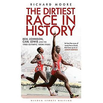 The Dirtiest Race in History - Ben Johnson - Carl Lewis and the 1988 O