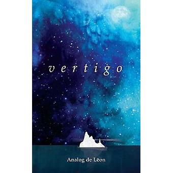 Vertigo - Of Love & Letting Go - An Odyssey About a Lost Poet in Re